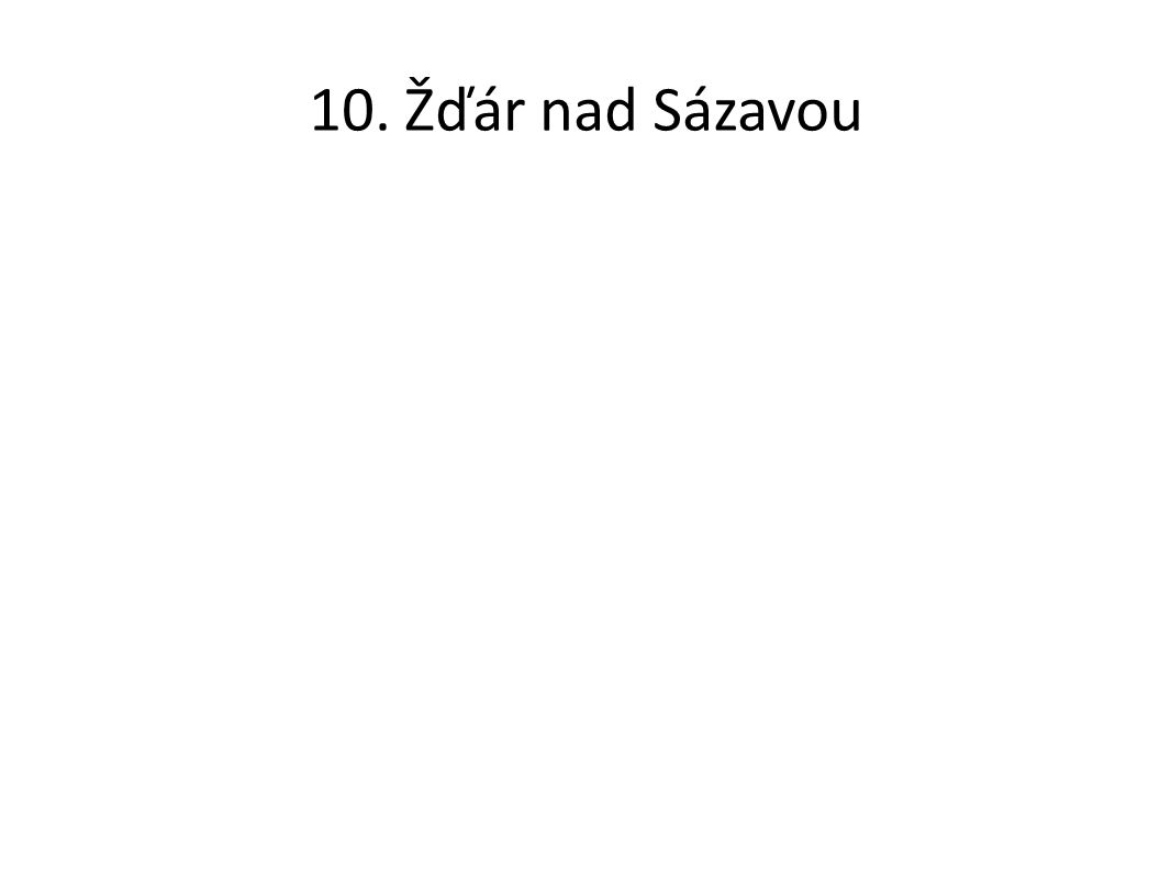 10. Žďár nad Sázavou