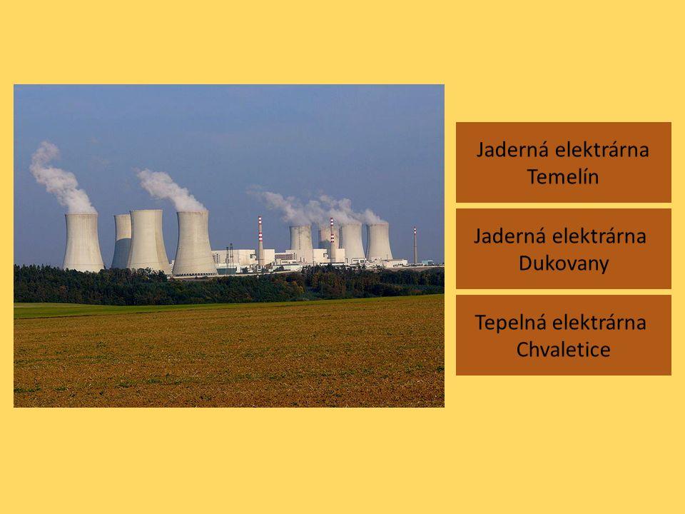 Jaderná elektrárna Temelín Tepelná elektrárna Chvaletice Jaderná elektrárna Dukovany