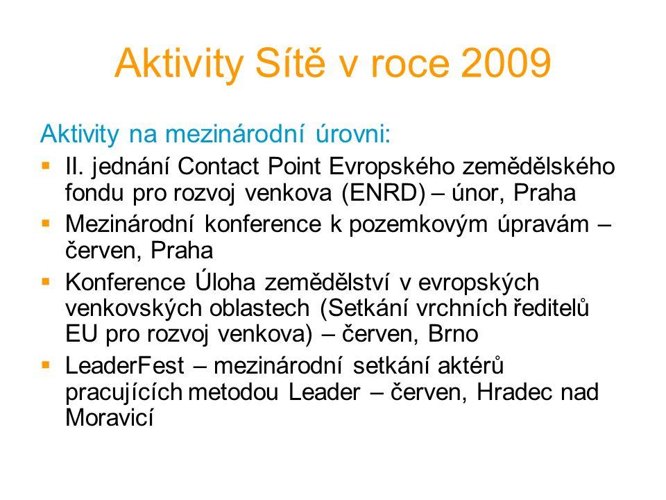 Aktivity Sítě v roce 2009 Aktivity na mezinárodní úrovni:  II.