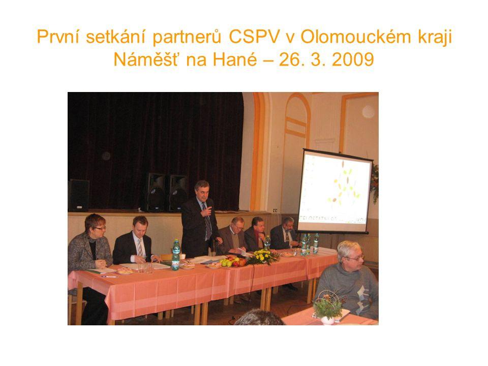 První setkání partnerů CSPV v Olomouckém kraji Náměšť na Hané – 26. 3. 2009