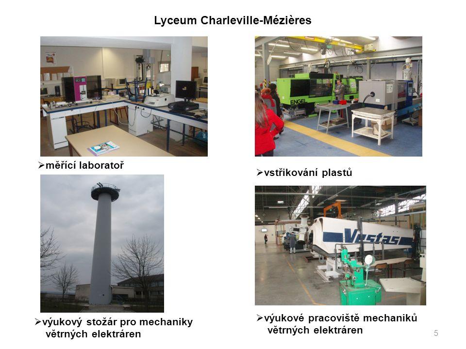 5  měřící laboratoř  výukový stožár pro mechaniky větrných elektráren Lyceum Charleville-Mézières  vstřikování plastů  výukové pracoviště mechaniků větrných elektráren