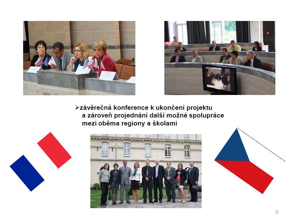9  závěrečná konference k ukončení projektu a zároveň projednání další možné spolupráce mezi oběma regiony a školami