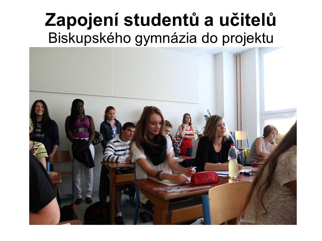 Zapojení studentů a učitelů Biskupského gymnázia do projektu