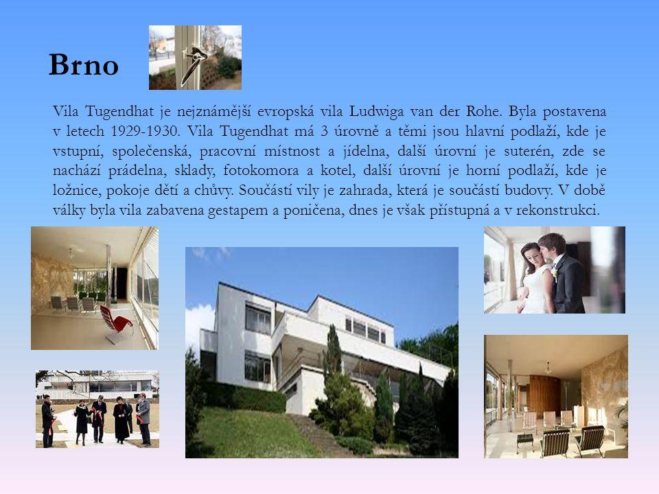 Brno Vila Tugendhat je nejznámější evropská vila Ludwiga van der Rohe.