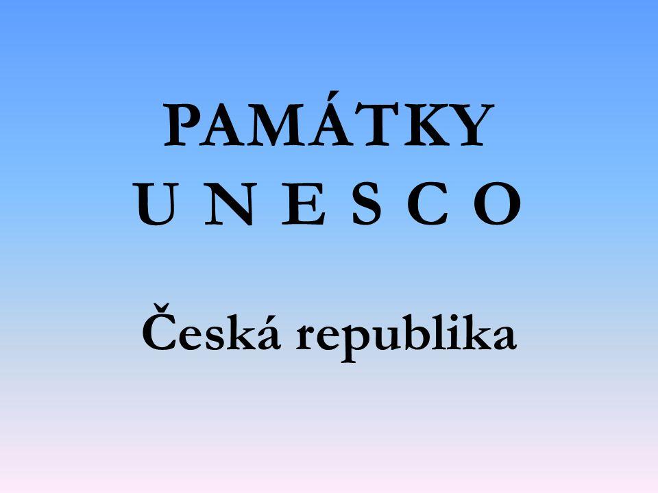 PAMÁTKY U N E S C O Česká republika
