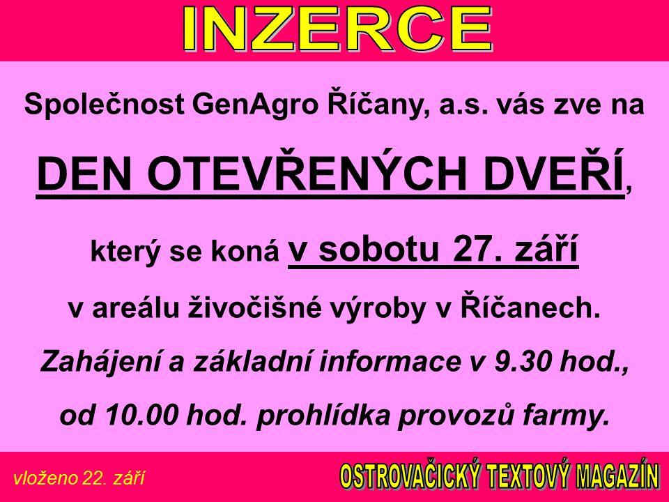 vloženo 22. září Společnost GenAgro Říčany, a.s.