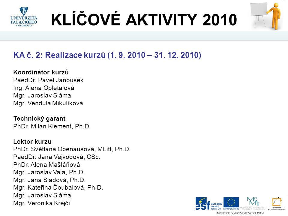KA č. 2: Realizace kurzů (1. 9. 2010 – 31. 12.