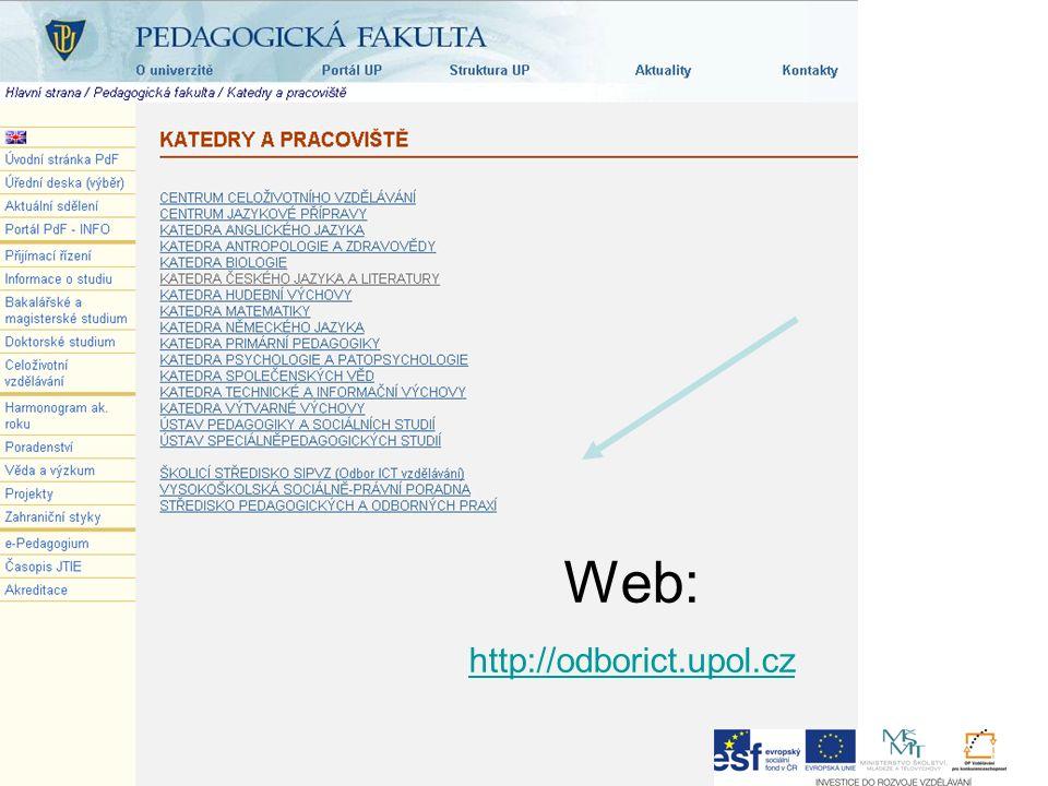 Web: http://odborict.upol.cz http://odborict.upol.cz
