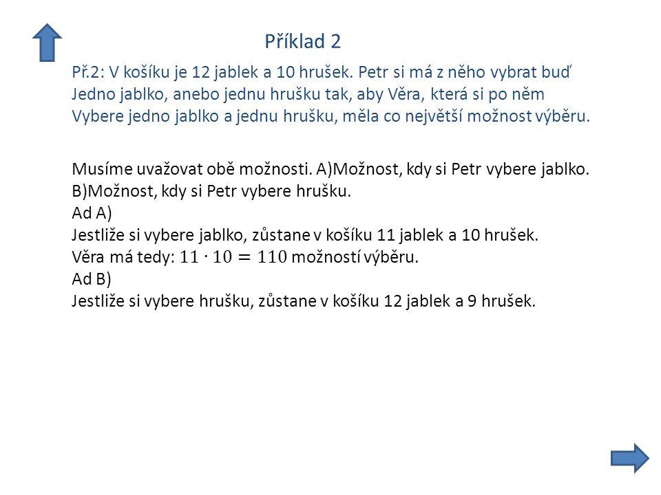 Příklad 2 Př.2: V košíku je 12 jablek a 10 hrušek.