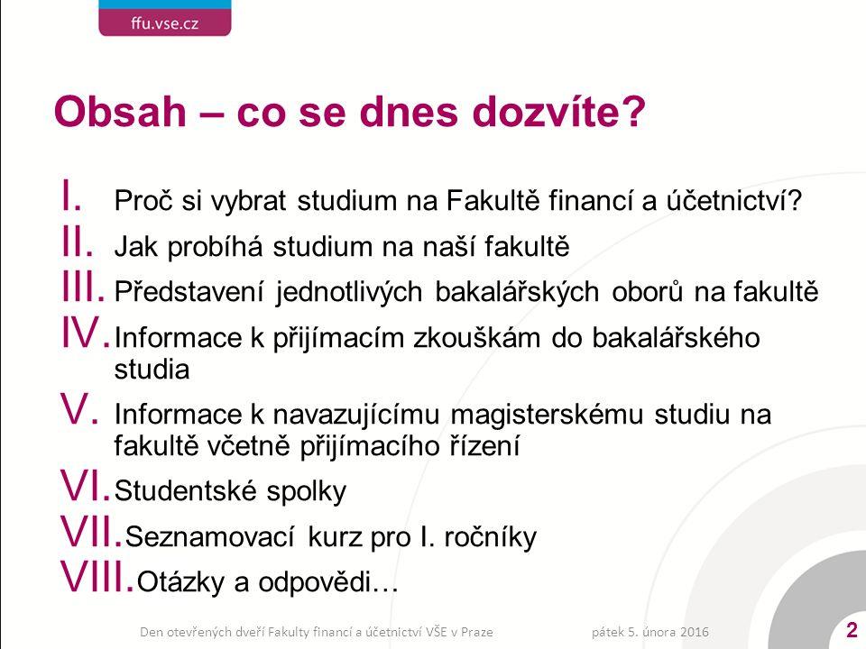 Část I.Proč si vybrat studium na Fakultě financí a účetnictví VŠE v Praze.