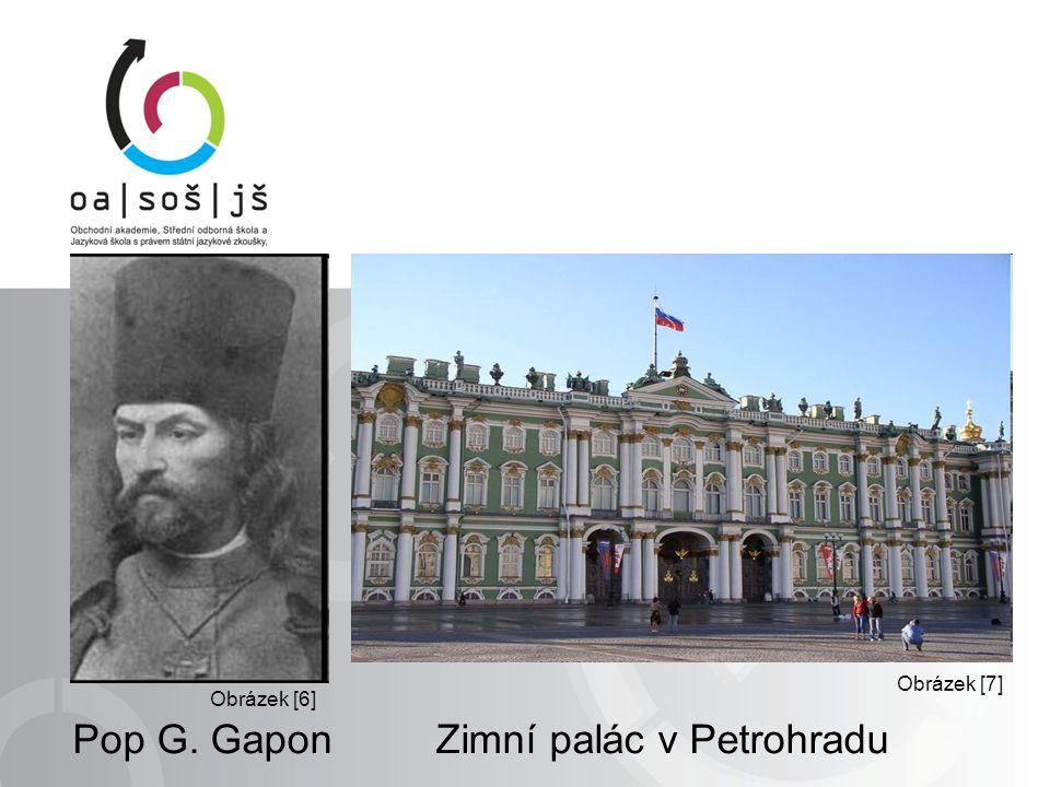 Pop G. Gapon Zimní palác v Petrohradu Obrázek [7] Obrázek [6]