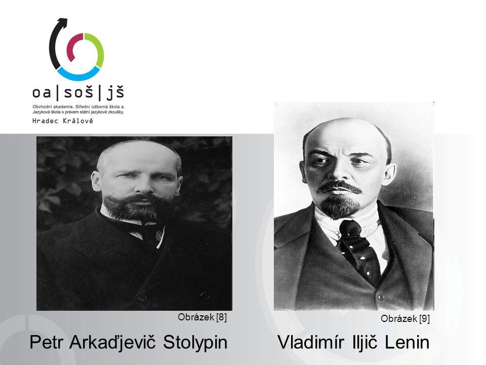 Petr Arkaďjevič Stolypin Vladimír Iljič Lenin Obrázek [9] Obrázek [8]