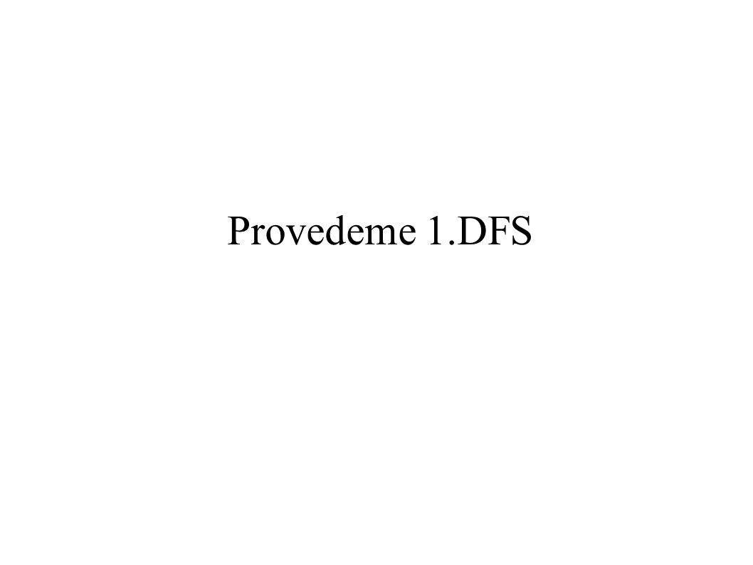 Provedeme 1.DFS