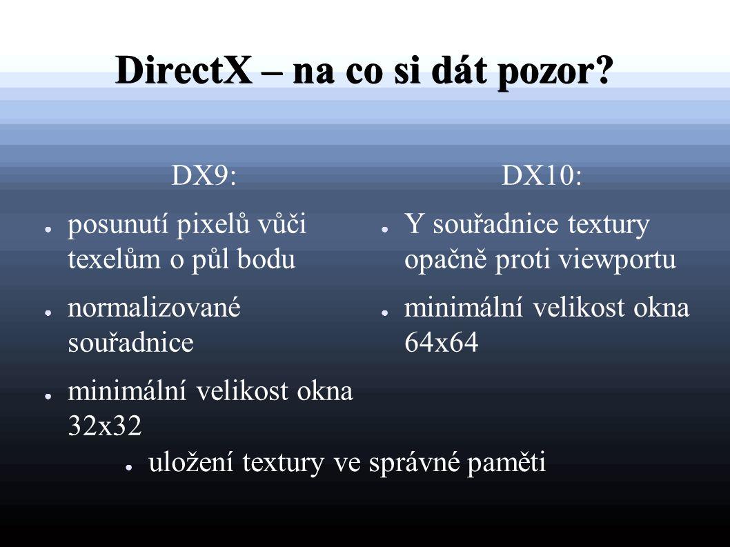 DirectX – na co si dát pozor.
