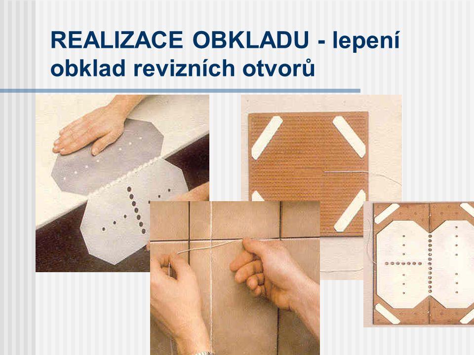 REALIZACE OBKLADU - lepení obklad revizních otvorů