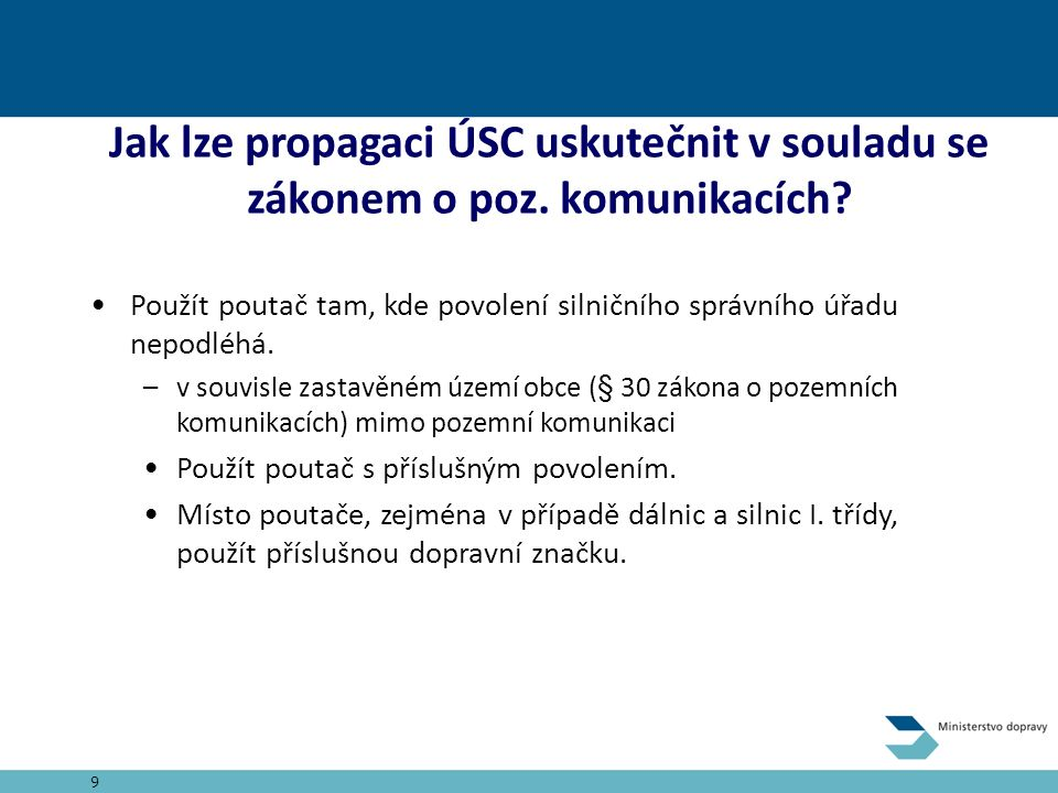 Jak lze propagaci ÚSC uskutečnit v souladu se zákonem o poz.