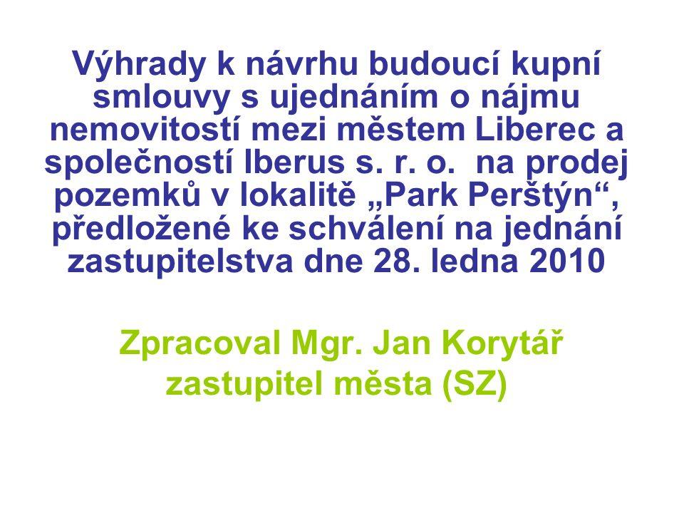 Výhrady k návrhu budoucí kupní smlouvy s ujednáním o nájmu nemovitostí mezi městem Liberec a společností Iberus s.