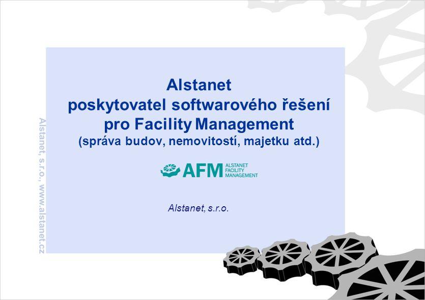 Alstanet poskytovatel softwarového řešení pro Facility Management (správa budov, nemovitostí, majetku atd.) Alstanet, s.r.o.