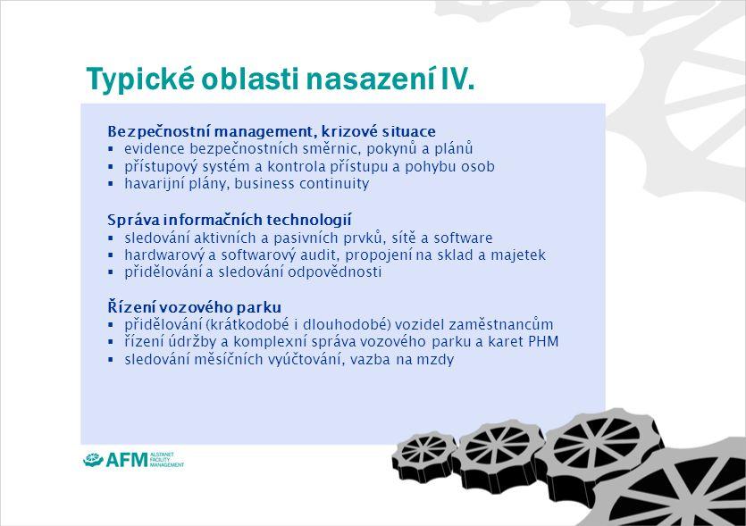 Typické oblasti nasazení IV.