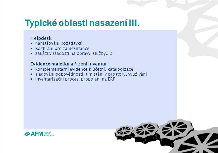 Typické oblasti nasazení III.
