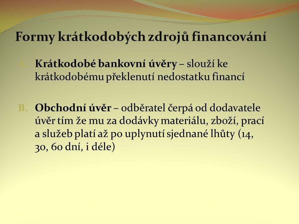 Formy krátkodobých zdrojů financování C.