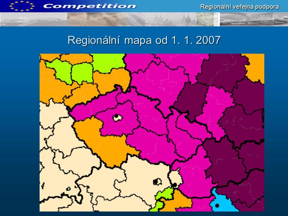 Regionální mapa od 1. 1. 2007 Regionální veřejná podpora