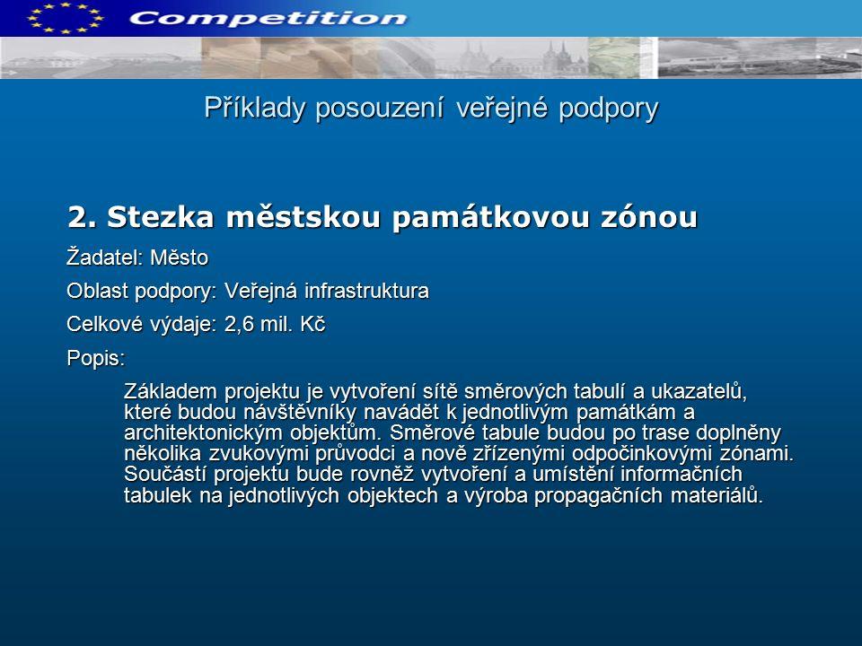 Příklady posouzení veřejné podpory 2.