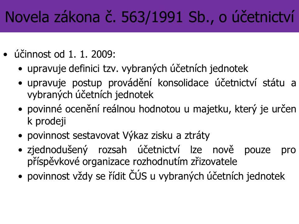 Novela zákona č. 563/1991 Sb., o účetnictví účinnost od 1.
