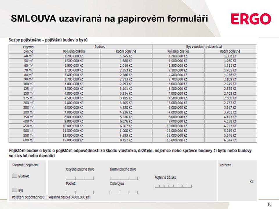 10 SMLOUVA uzavíraná na papírovém formuláři