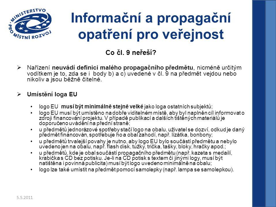 5.5.2011 Informační a propagační opatření pro veřejnost Co čl.