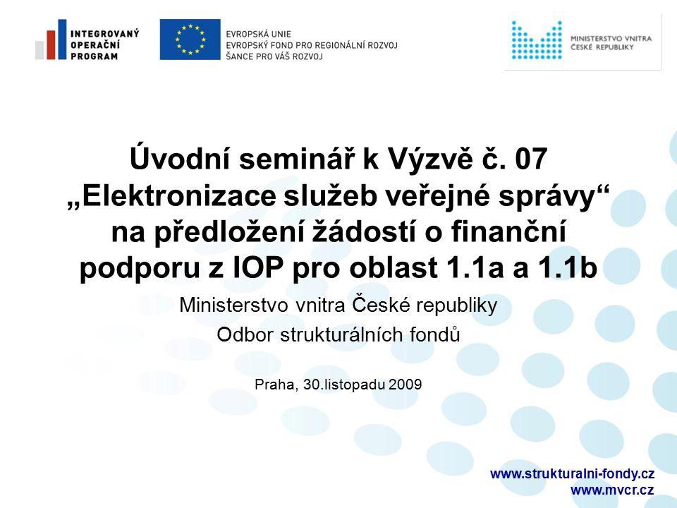 www.strukturalni-fondy.cz www.mvcr.cz Úvodní seminář k Výzvě č.