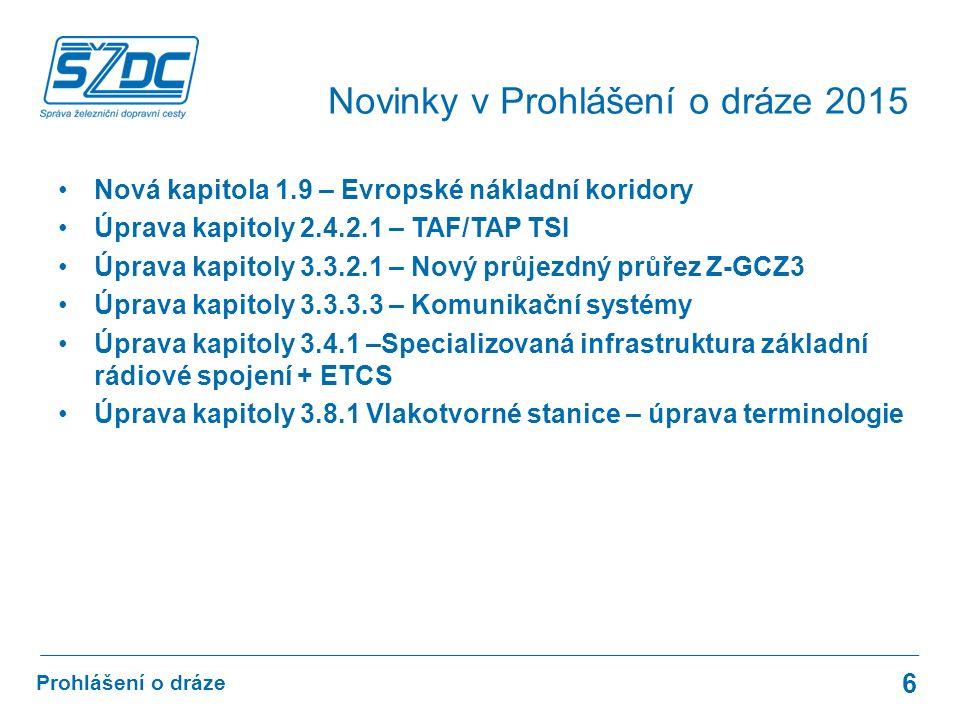 www.szdc.cz © Správa železniční dopravní cesty, státní organizace Prohlášení o dráze