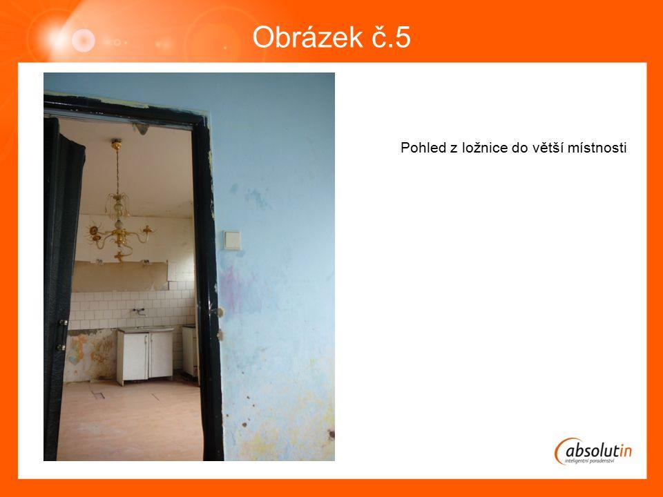 Obrázek č.5 Pohled z ložnice do větší místnosti