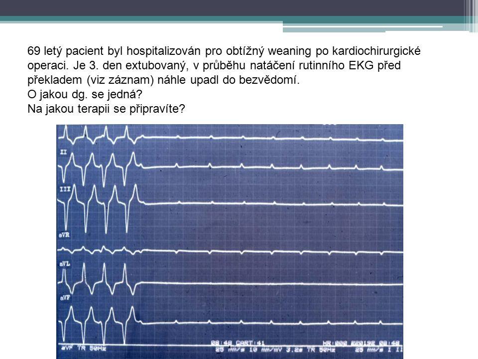 69 letý pacient byl hospitalizován pro obtížný weaning po kardiochirurgické operaci.
