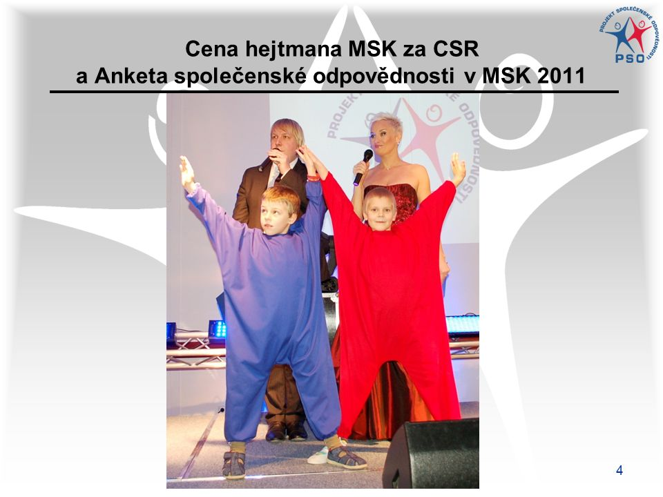 4 Cena hejtmana MSK za CSR a Anketa společenské odpovědnosti v MSK 2011