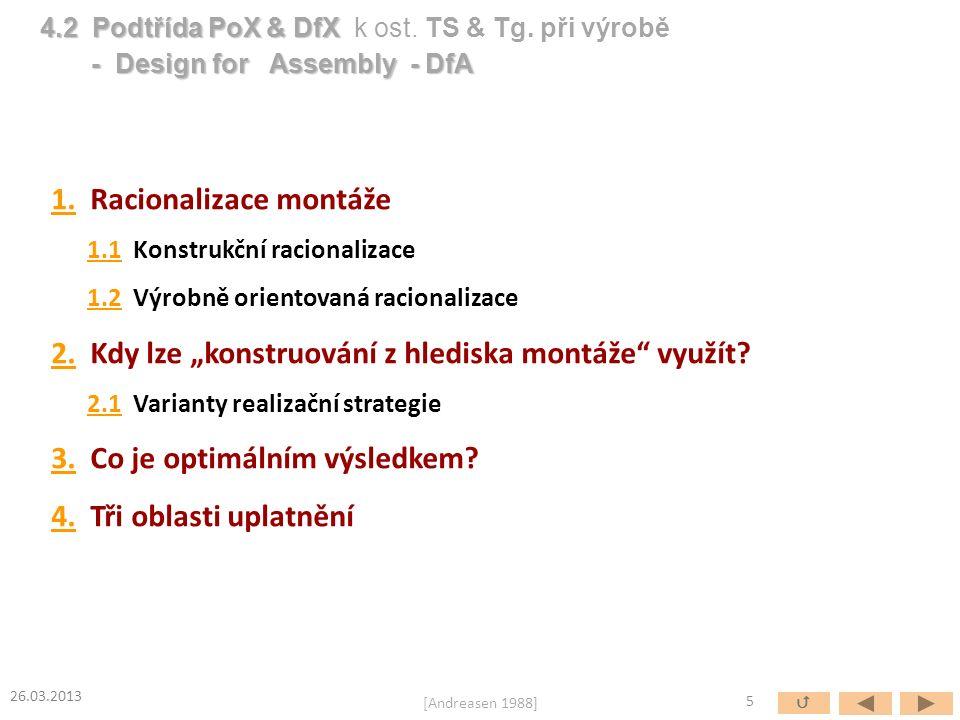 """1.1. Racionalizace montáže 1.11.1 Konstrukční racionalizace 1.21.2 Výrobně orientovaná racionalizace 2.2. Kdy lze """"konstruování z hlediska montáže"""" vy"""