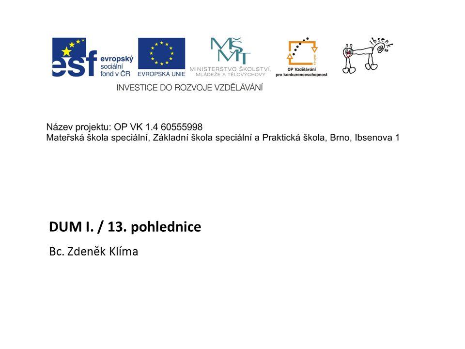 DUM I. / 13. pohlednice Bc. Zdeněk Klíma