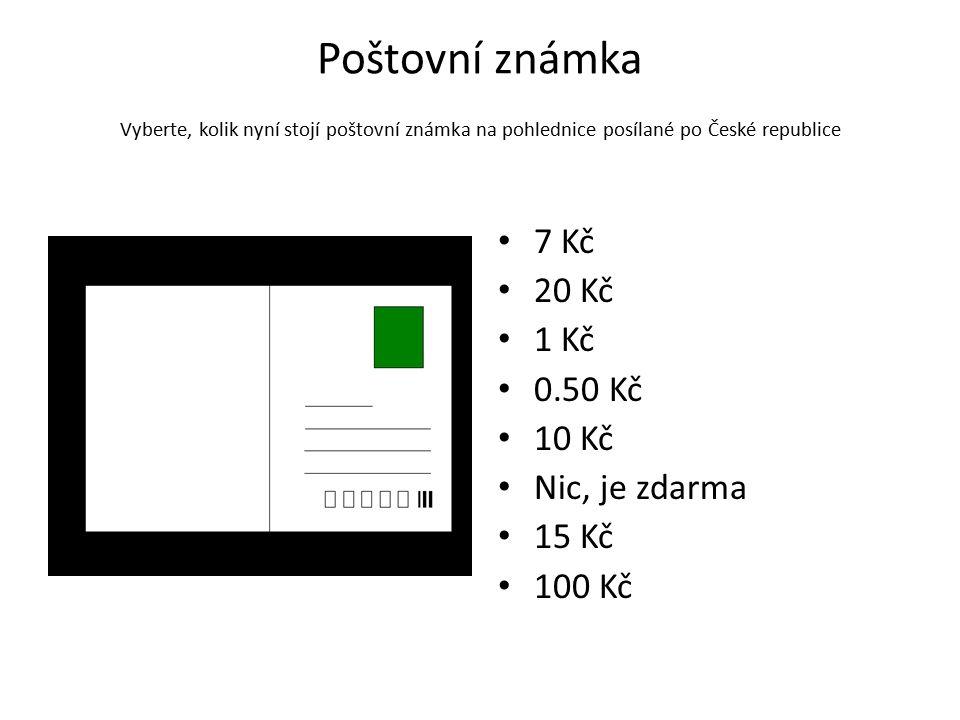 Poštovní známka Vyberte, kolik nyní stojí poštovní známka na pohlednice posílané po České republice 7 Kč 20 Kč 1 Kč 0.50 Kč 10 Kč Nic, je zdarma 15 Kč 100 Kč