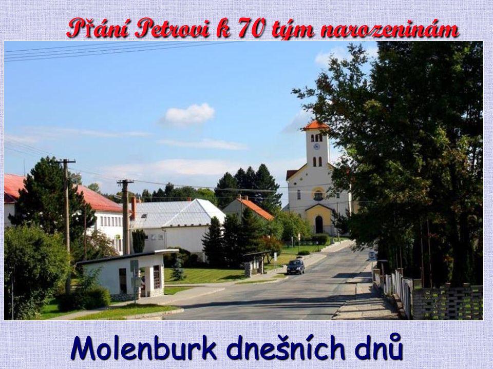 """V těchto krásných, slunečních a teploučkých dnech se dožívá v plné svěžesti náš kamarád Petr Skácel, """"Patriot Molenburku, a náš kamarád sedmesáti roků."""