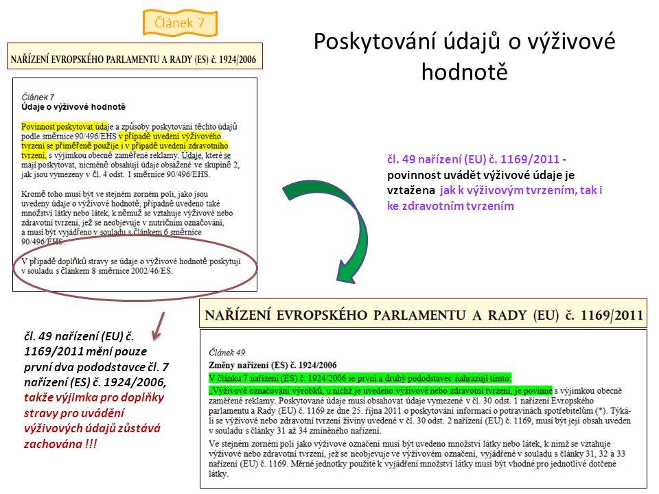 Poskytování údajů o výživové hodnotě čl. 49 nařízení (EU) č. 1169/2011 - povinnost uvádět výživové údaje je vztažena jak k výživovým tvrzením, tak i k