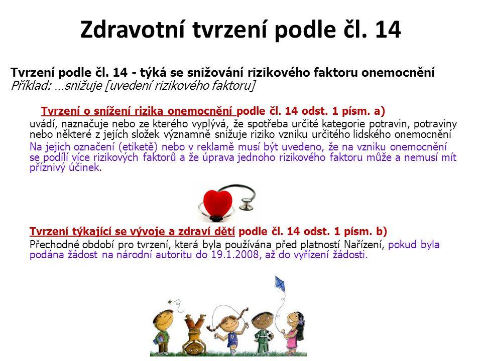 Zdravotní tvrzení podle čl. 14 Tvrzení podle čl.
