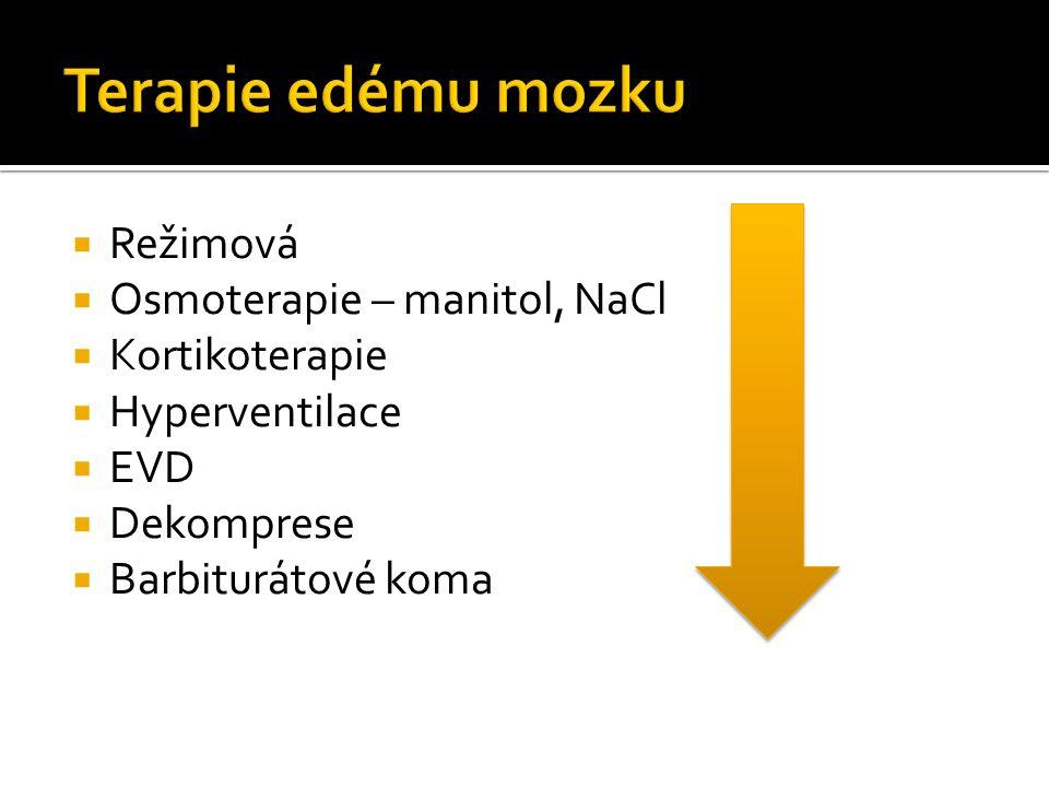  Režimová  Osmoterapie – manitol, NaCl  Kortikoterapie  Hyperventilace  EVD  Dekomprese  Barbiturátové koma