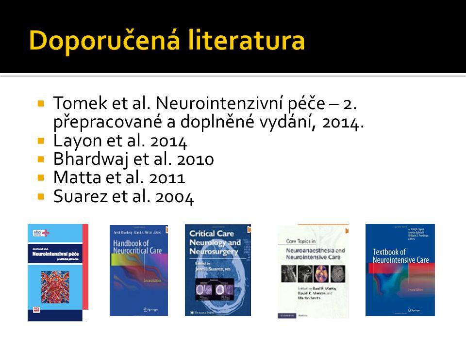  Tomek et al. Neurointenzivní péče – 2. přepracované a doplněné vydání, 2014.