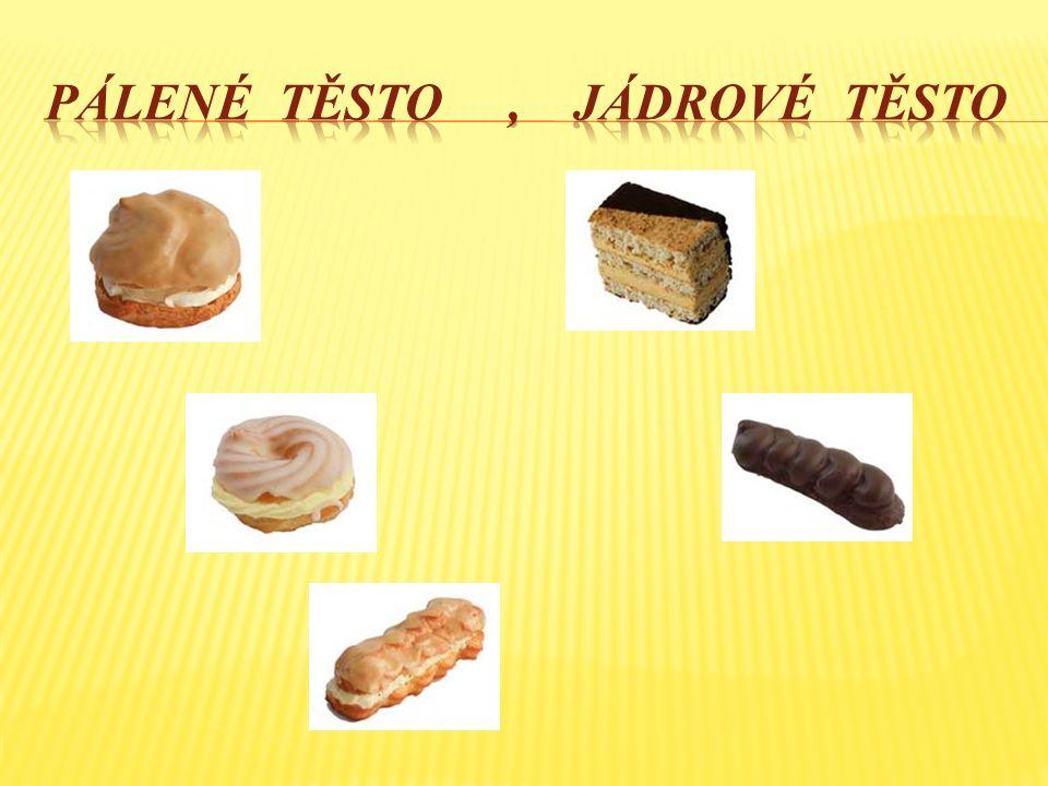1.Ze kterých částí se skládá cukrářský výrobek. 2.
