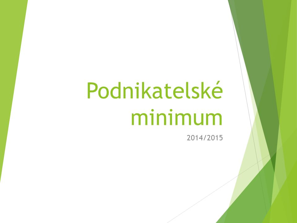 Podnikatelské minimum 2014/2015