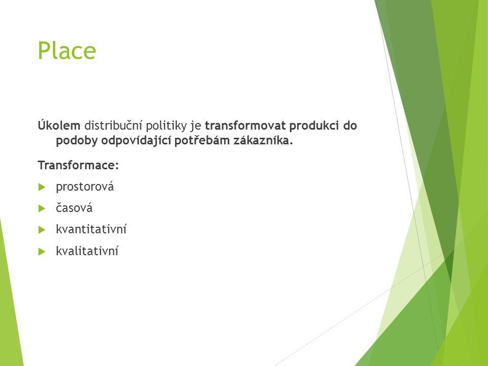 Úkolem distribuční politiky je transformovat produkci do podoby odpovídající potřebám zákazníka.