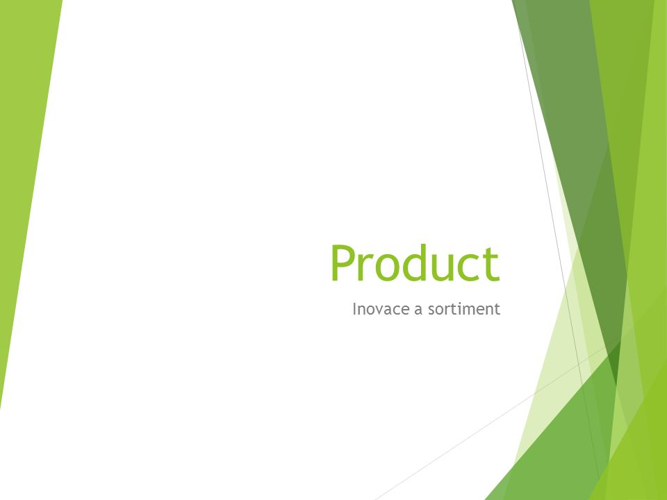 Product Inovace a sortiment