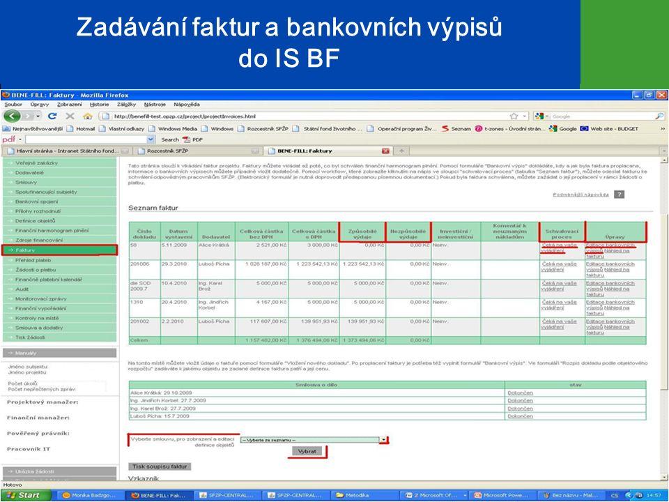 Zadávání faktur a bankovních výpisů do IS BF 11