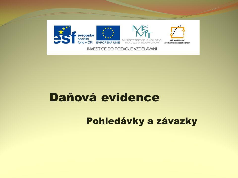 Daňová evidence Pohledávky a závazky