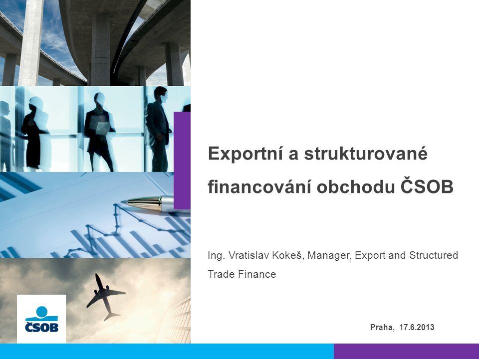  Komplexní služby ve všech fázích přípravy a realizace vývozního projektu:  poradenské služby ke struktuře a platebním podmínkám vývozního kontraktu, k teritoriálním specifikům obchodu  návrh optimální struktury a indikativní nabídky financování  projednání a zpracování vhodné úvěrové a zajišťovací dokumentace  Profesionální tým zkušených pracovníků pro financování tuzemského i zahraničního obchodu  Široké spektrum produktů a finančních služeb  úvěry  odkup pohledávek  neplatební záruky a akreditivy  projektové financování  Pomoc s využitím nástrojů státní podpory vývozu – pojištění EGAP, kofinancování s ČEB, pojištění, či záruky ostatních ECAs  Významný podíl na trhu exportního financování l 2 | 2
